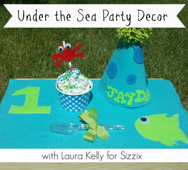Under The Sea Party Decor with Laura Kelly for Sizzix