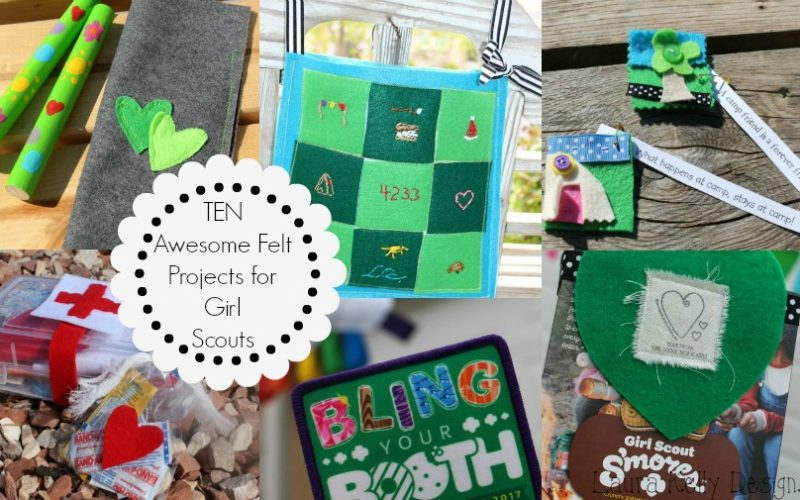 10 Felt Projects for Girl Scouts