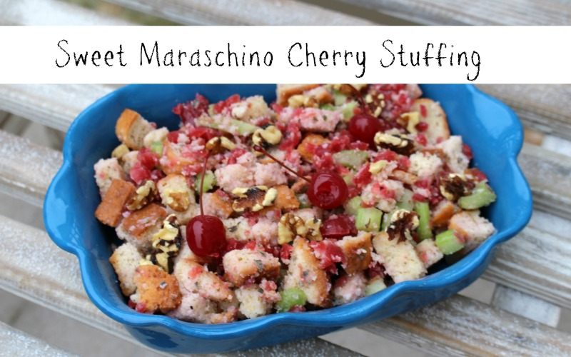Sweet  Maraschino Cherry Stuffing for Thanksgiving