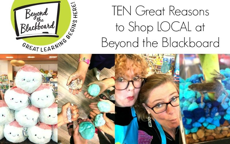Top Ten Reasons to Shop LOCAL at Beyond the Blackboard