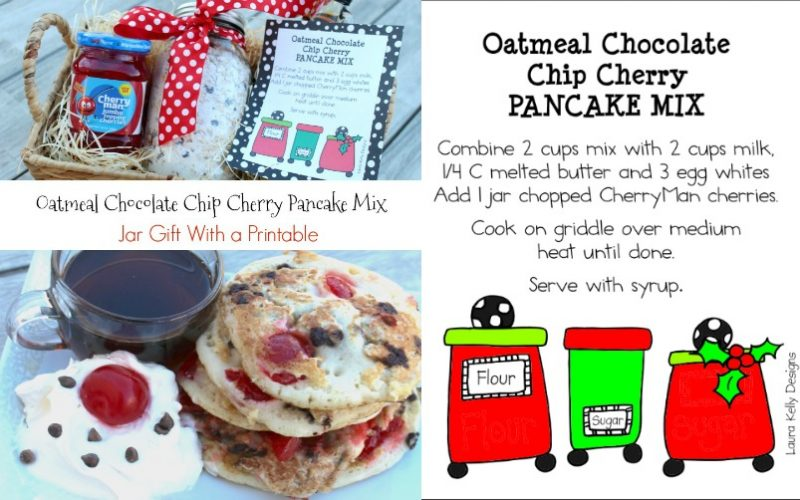 Oatmeal Chocolate Chip Cherry Pancake Mix Jar Gifts with a Printable