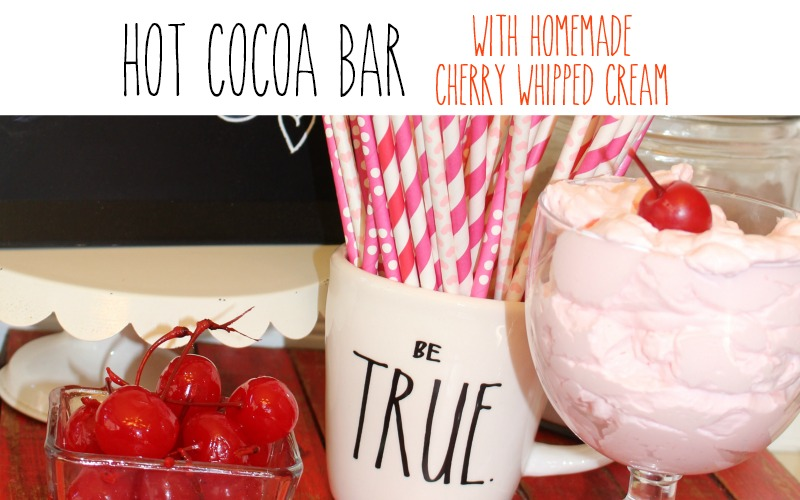 Homemade Cherry Whipped Cream and a Hot Cocoa Bar