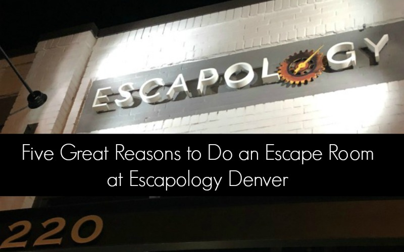Five Great Reasons to Do an Escape Room at Escapology Denver