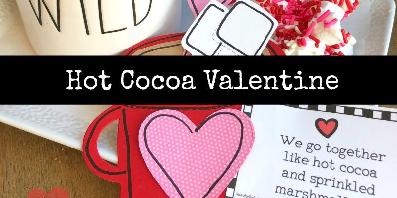 DIY Hot Cocoa Valentine with Free Printable Tag