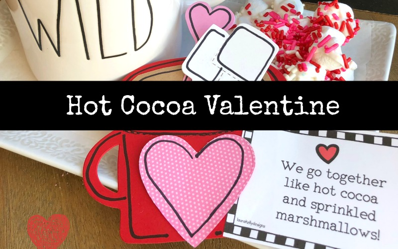 DIY Hot Cocoa Valentine Card with a Free Printable
