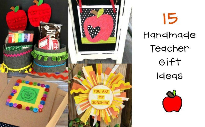 15 Easy Handmade Teacher Gift Ideas