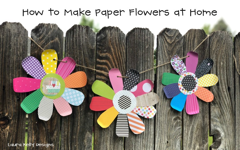 How to Make Paper Flowers at Home